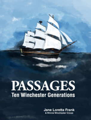 Order the book! Passages: Ten Winchester Generations